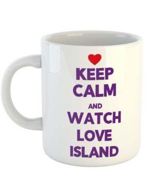 Keep calm and watch Love Island Mug