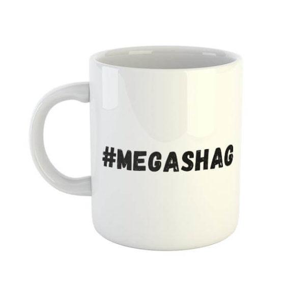 #MEGASHAG MUG