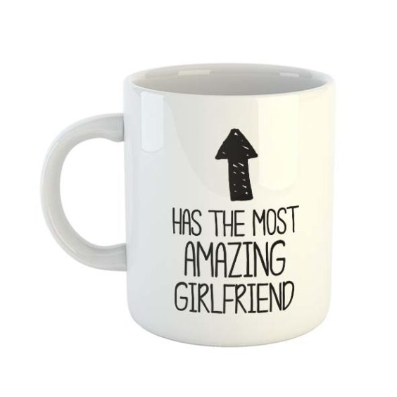 Has the most amazing Girlfriend (Arrow) Mug