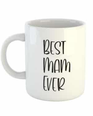 Best Mam Ever Mug