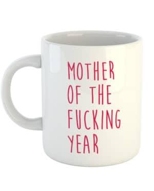 Mother of the fucking year Mug