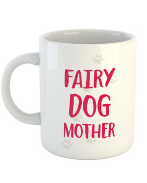 Fairy Dog Mother Mug
