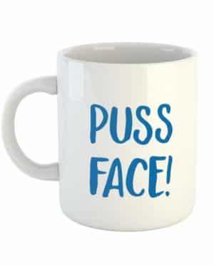 Puss Face! Mug