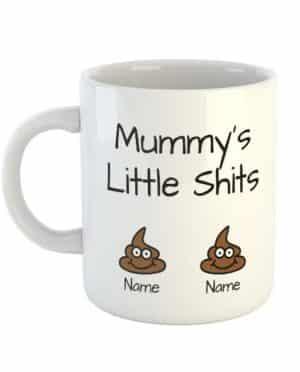 Mummy's Little Shits Personalised Names Mug