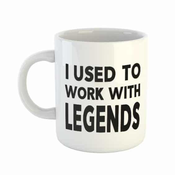 I used to work with legends Mug (Black)