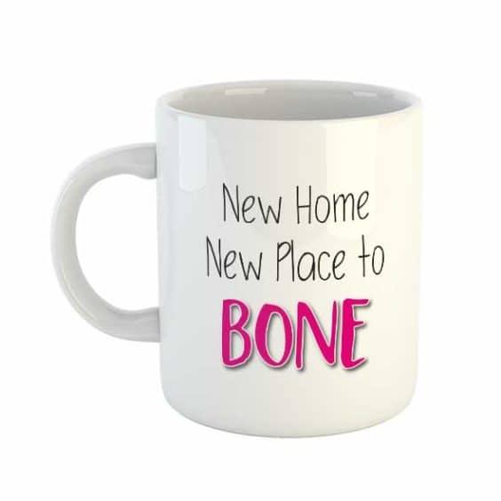 New Home New Place to Bone Mug