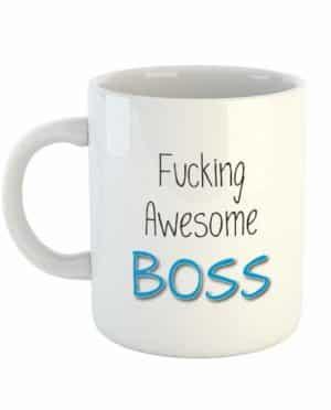 Fucking Awesome Boss Mug