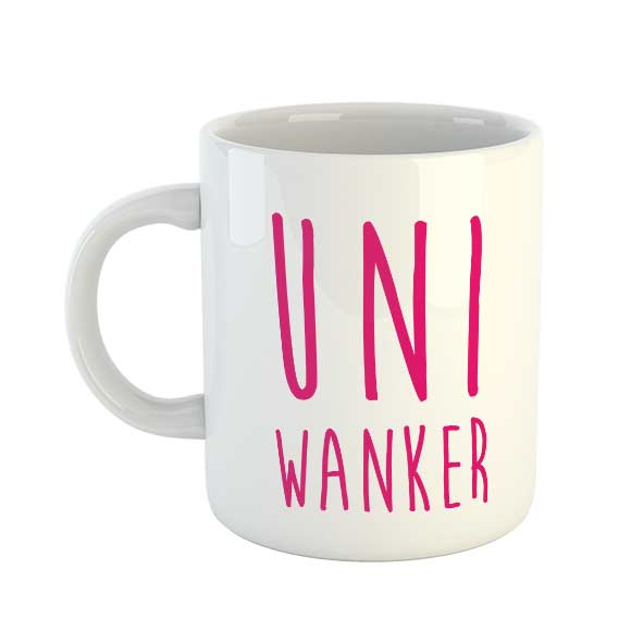 Uni Wanker Mug (Pink)