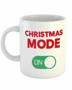 Christmas Mode On Mug