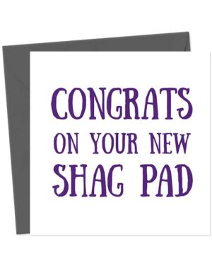 Congrats On Your New Shag Pad New Home Card