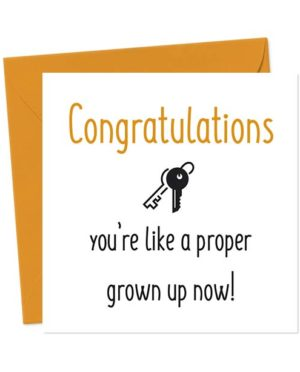 Congratulations, you're like a proper grown up now! - Funny New Home Card