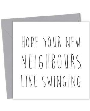 Hope your new neighbours like swinging
