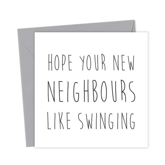 Hope your new neighbours like swinging