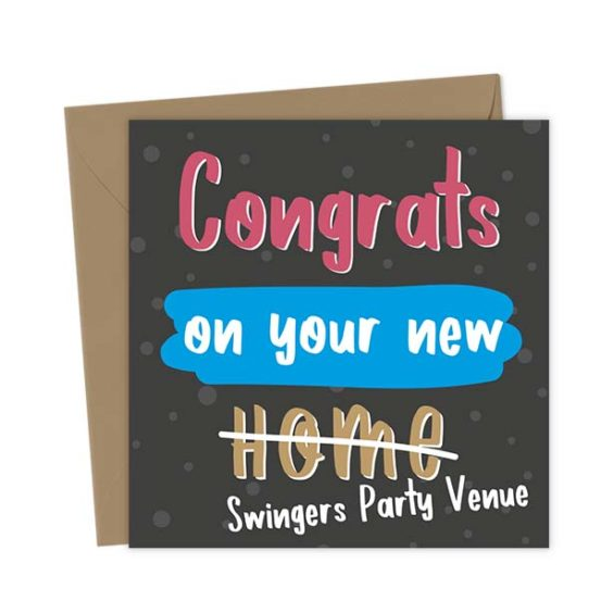 Congrats on your new home / Swingers party venue