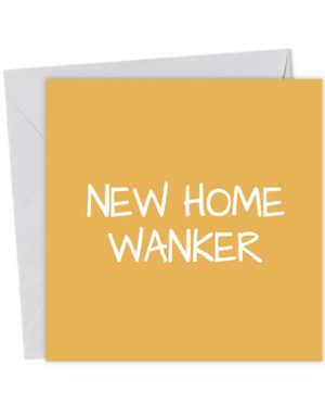 New Home Wanker