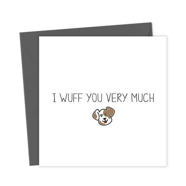I wuff you very much