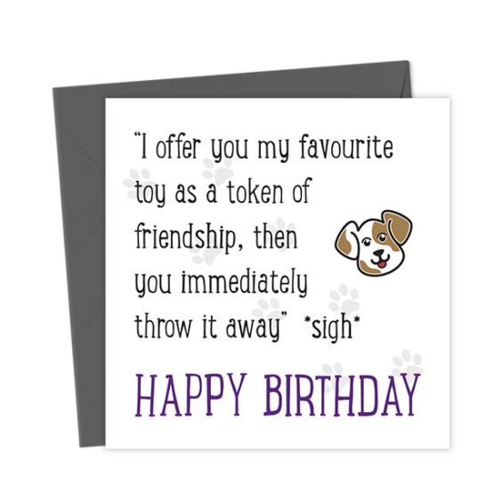 """""""I offer you my favourite toy as a token of friendship, then you immediately throw it away""""  *sigh* Happy Birthday"""