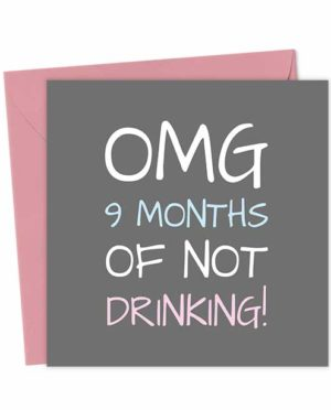 OMG 9 months of not drinking!