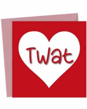 Twat Heart Valentine's Card