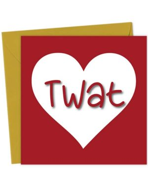 Twat Heart Valentine's Card - Love & Valentine's Card