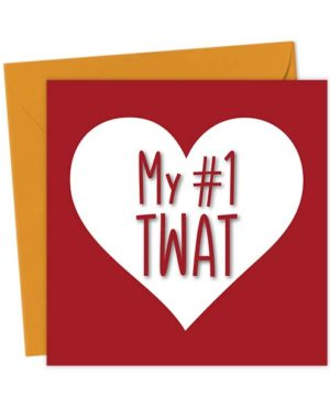 My #1 Twat Heart Valentine's Card - Love & Valentine's Card
