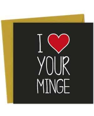 I Heart Your Minge - Love & Valentine's Card