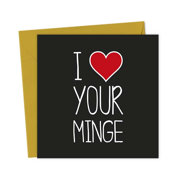 I Heart Your Minge – Love & Valentine's Card
