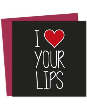 I Heart Your Lips - Love & Valentine's Card
