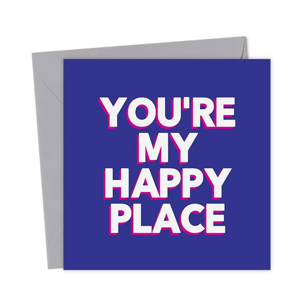 You're My Happy Place Greeting Card